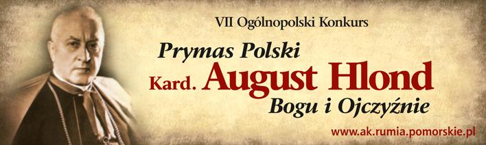 "VII Ogólnopolski Konkurs ""Prymas Polski Kard. August Hlond – Bogu iOjczyźnie"""